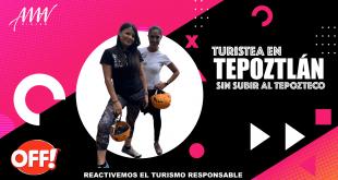 Turistea en Tepoztlán sin subir al Tepozteco | Lado B de Tepoztlán